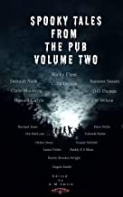 Spooky Tales From The Pub : Volume two