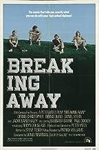 Best breaking away imdb Reviews