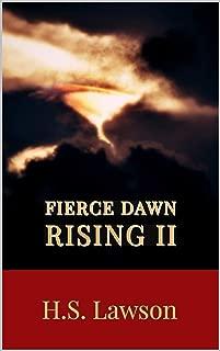Fierce Dawn II