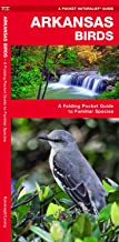 Arkansas Birds: A Folding Pocket Guide to Familiar Species (Wildlife and Nature Identification)