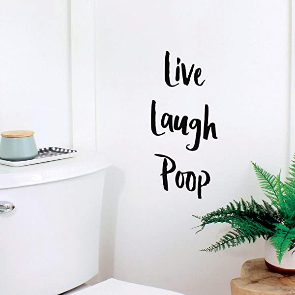 Vinyl Wall Art Decal Live Laugh Poop 11 X 5 Funny Witty Household Modern Home Bathroom Decoration Quote Humorous Indoor Outdoor Wall Door Dorm Room Apartment Decor