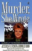 Murder, She Wrote: Murder at the Powderhorn Ranch (Murder She Wrote Book 12)