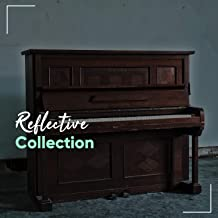 Reflective Ambience Collection