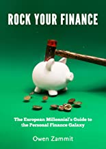 Rock Your Finance: The European Millennial's Guide to the Personal Finance Galaxy (English Edition)