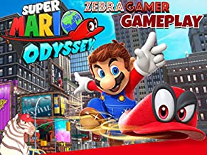 Clip: Super Mario Odyssey Gameplay - Zebra Gamer