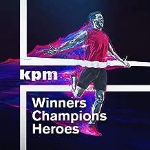 Winners Champions Heroes