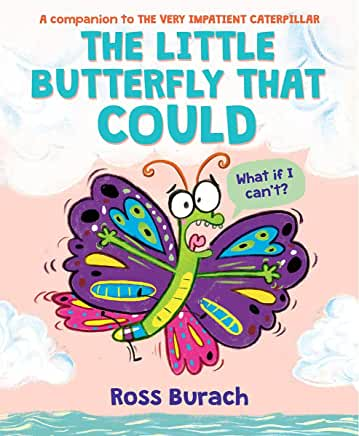 The little butterfly that could / Ross Burach. cover