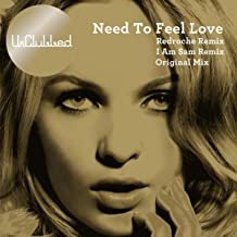 need to feel loved original