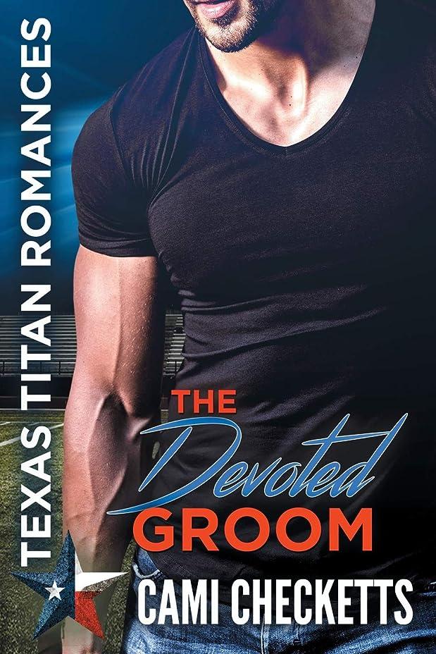 貸す見かけ上ロシアThe Devoted Groom: Texas Titan Romances