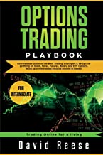 Options Trading Playbook: Intermediate Guide to the Best Trading Strategies & Setups for profiting on Stock, Forex, Futures, Binary and ETF Options. Build up a remarkable Passive Income in weeks!