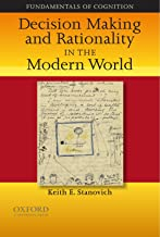 Decision Making and Rationality in the Modern World (Fundamentals in Cognition)