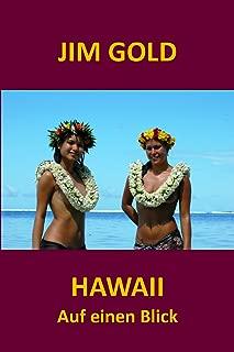 Hawaii auf einen Blick. Allgemeine Infos, Sehenswürdigkeiten und Hotels. Kindertipps. (German Edition)