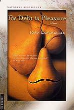 The Debt to Pleasure: A Novel