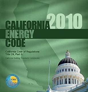 2010 California Energy Code, Title 24 Part 6 (International Code Council Series)