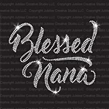 Blessed Nana Iron On Rhinestone Crystal T-Shirt Transfer by JCS Rhinestones