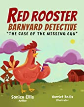 """Red Rooster Barnyard Detective """"The Case Of The Missing Egg"""": An easy to read farm animals book for toddlers, preschoolers..."""