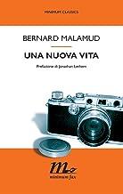 Una nuova vita (Minimum classics Vol. 18) (Italian Edition)