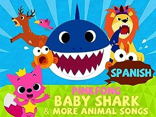 Pinkfong! Baby Shark & More Animal Songs (Spanish Version)