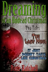 Dreaming of an Undead Christmas Kindle Edition