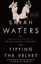 Tipping the Velvet: A Novel
