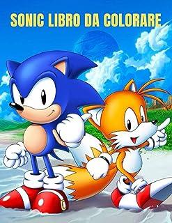 Sonic Libro da colorare: migliore pagina da colorare per bambini e adulti (Italian Edition)