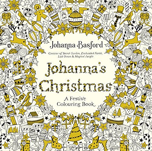 Johanna´s Christmas: A Festive Colouring Book (Colouring Books)