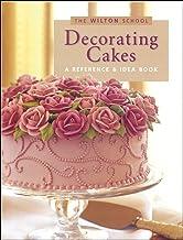 Wilton Decorating Cakes Book (The Wilton school)