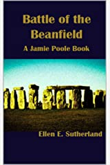 Battle of the Beanfield: A Jamie Poole Book (Jamie Poole Diaries 4) Kindle Edition