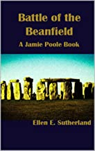 Battle of the Beanfield: A Jamie Poole Book (Jamie Poole Diaries 4)