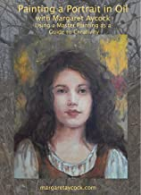 Painting a Portrait in Oil with Margaret Aycock