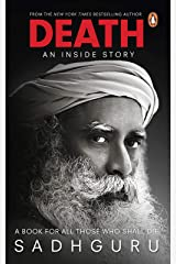 Death; An Inside Story: A book for all those who shall die Kindle Edition
