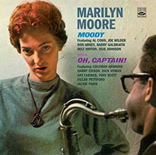 Moody/Oh, Captain!