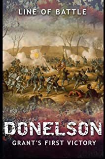 Donelson: Grant's First Victory