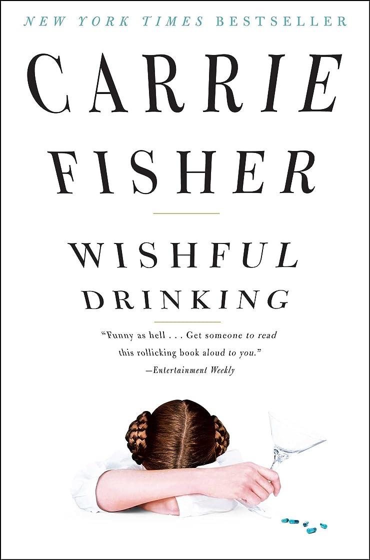 迷彩耐える単調なWishful Drinking (English Edition)