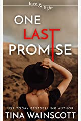 One Last Promise (Love and Light) Kindle Edition