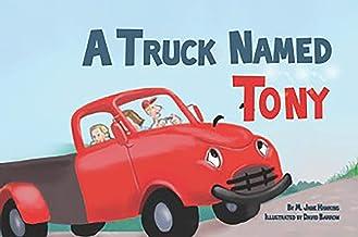 A Truck Named Tony (English Edition)