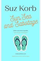 Sun, Sea & Sabotage Kindle Edition