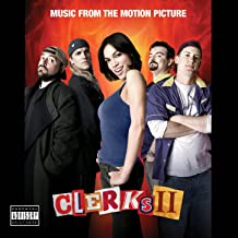 CLERKS II (Music From The Motion Picture) [Explicit]