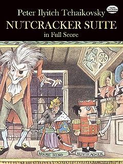Nutcracker Suite: In Full Score