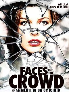 Faces in the Crowd - Frammenti di un omicidio