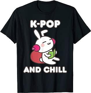 K-Pop Shirt K-Pop And Chill T-Shirt Cute Kawaii Clothing