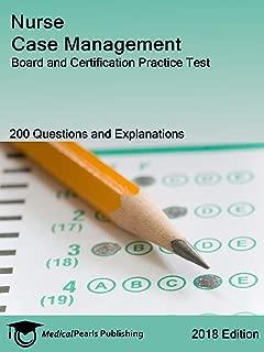 Nurse Case Management: Board and Certification Practice Test