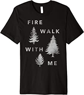 fire walk with me shirt