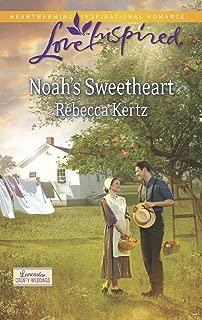 Noah's Sweetheart (Lancaster County Weddings Book 1)
