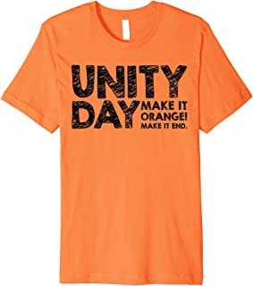 Make It ORANGE And Make It End! Unity Day 2019 Anti Bullying Premium T-Shirt