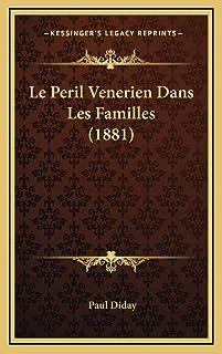 Le Peril Venerien Dans Les Familles (1881)