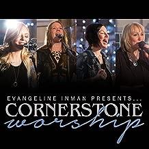 Evangeline Inman Presents Cornerstone Worship