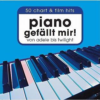 Piano Gefällt Mir! 50 Chart & Film Hits Von Adele Bis Twilight