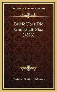 Briefe Uber Die Grafschaft Glaz (1823)