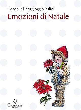 Emozioni di Natale (Natale ieri e oggi [narrativa] Vol. 6)